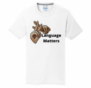 Language-Matters-t-shirt-e1587618269878.jpeg